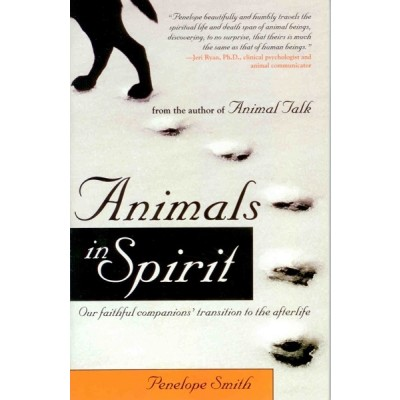 Animals in Spirit - Penelope Smith
