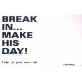 Break in - Make his day - Ca. 10 * 15 cm - wit met zwarte tekst