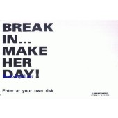Break in - Make her day - Ca. 10 * 15 cm - wit met zwarte tekst