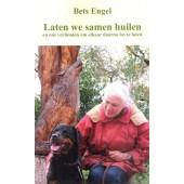 Laten we samen huilen - Bets Engel