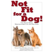 Not fit for a dog - Michael W. Fox