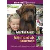Mijn hond als kameraad - Martin Gaus