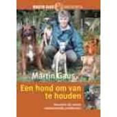 Een hond om van te houden - Martin Gaus