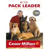 Be the Pack Leader - Cesar Millan