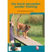 Uw hond opvoeden zonder training - Over Dieren