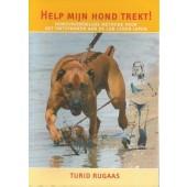 Help mijn hond trekt! - Turid Rugaas